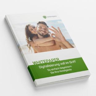 Customer - Whitepaper: Digitalisierung voll im Griff – So einfach begeistern Sie Ihre Hotelgäste