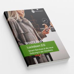 Customer - Whitepaper: Lockdown 2.0 – Smart Services & die neue Ordnung in der Hotellerie
